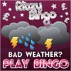 Beat the Bad Weather Blues With Ritzy Bingo