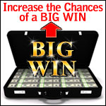 Increase the Chances of a Big Win Next Time You Play