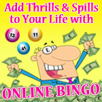 Add Thrills and Spills to Your Life with Online Bingo